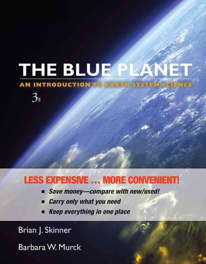 The Blue Planet By Skinner, Brian J./ Porter, Stephen C./ Botkin, Daniel B.