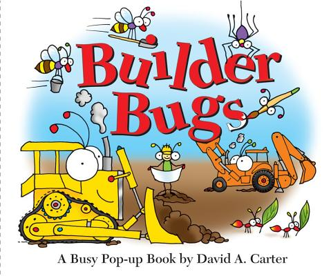 Builder Bugs By Carter, David A./ Carter, David A. (ILT)